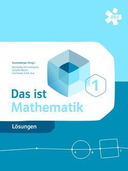 Das ist Mathematik von Aue,  Vera, Groß,  Herbert, Hasibeder,  Johannes, Himmelsbach,  Michael, Humenberger,  Hans, Litschauer,  Dieter, Schüller-Reichel,  Johanna, Taschner,  Rudolf