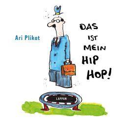 Das ist mein Hip Hop! von Plikat, Ari
