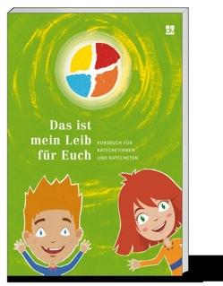 """""""Das ist mein Leib für Euch"""" (Tl.2) von Heiss,  Helmut, Stüber,  Eva, Waltl,  Manfred"""