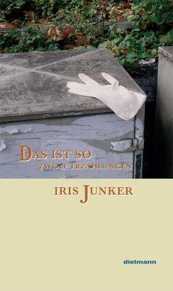 Das ist so von Junker,  Iris
