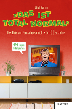 """""""Das ist total normal"""" von Homann,  Ulrich"""