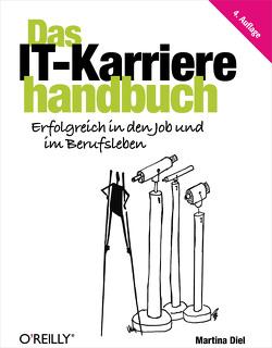 Das IT-Karrierehandbuch von Diel,  Martina
