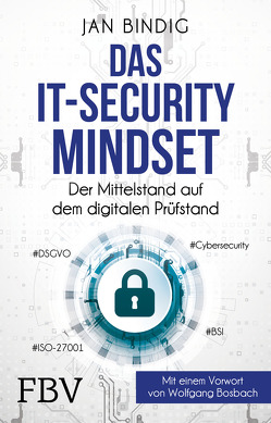Das IT-Security Mindset von Bindig,  Jan