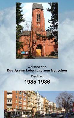 Das Ja zum Leben und zum Menschen, Band 11 von Nein,  Wolfgang