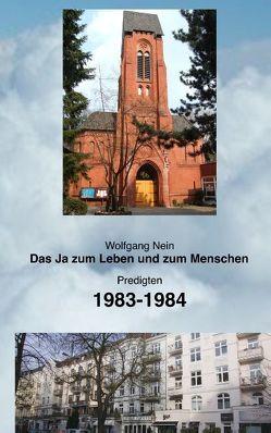 Das Ja zum Leben und zum Menschen, Band 12 von Nein,  Wolfgang