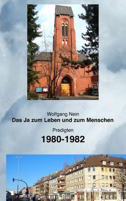 Das Ja zum Leben und zum Menschen, Band 13 von Nein,  Wolfgang