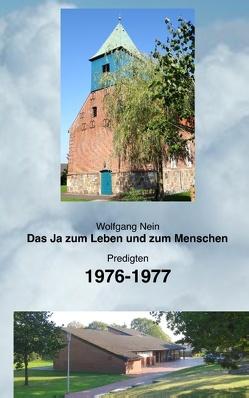 Das Ja zum Leben und zum Menschen, Band 16 von Nein,  Wolfgang