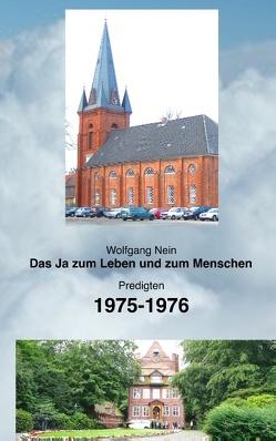 Das Ja zum Leben und zum Menschen, Band 17 von Nein,  Wolfgang