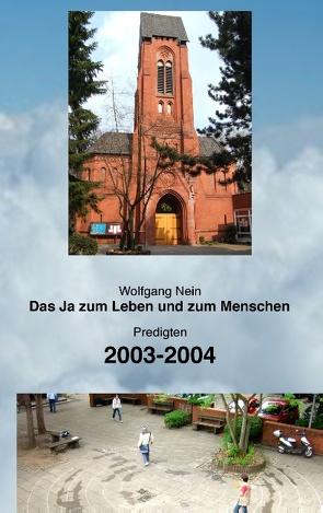 Das Ja zum Leben und zum Menschen, Band 4 von Nein,  Wolfgang