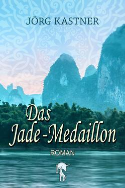 Das Jade-Medaillon von Kastner,  Jörg
