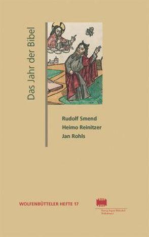 Das Jahr der Bibel von Reinitzer,  Heimo, Rohls,  Jan, Schmidt-Glintzer,  Helwig, Smend,  Rudolf