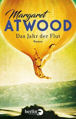 Das Jahr der Flut von Atwood,  Margaret, Schmalz,  Monika