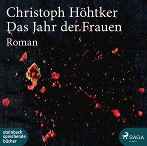 Das Jahr der Frauen von Höhtker,  Christoph, Wittenberg,  Erich