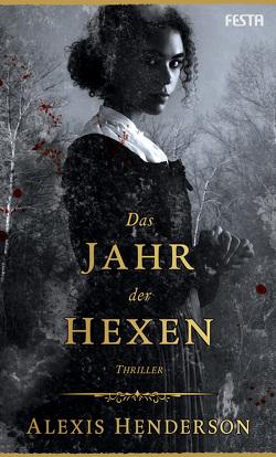 Das Jahr der Hexen von Henderson,  Alexis