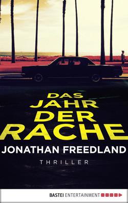 Das Jahr der Rache von Freedland,  Jonathan, Schmidt,  Dietmar