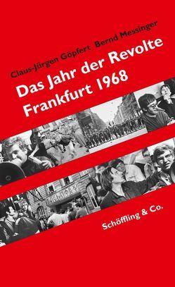Das Jahr der Revolte von Göpfert,  Claus-Jürgen, Messinger,  Bernd
