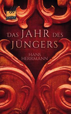 Das Jahr des Jüngers von Herrmann,  Hans