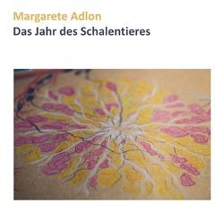 Das Jahr des Schalentieres von Adlon,  Margarete