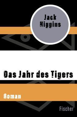 Das Jahr des Tigers von Higgins,  Jack, Wölfl,  Norbert