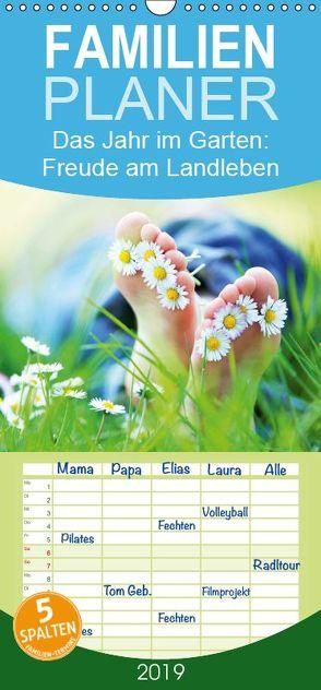 Das Jahr im Garten: Freude am Landleben – Familienplaner hoch (Wandkalender 2019 , 21 cm x 45 cm, hoch) von CALVENDO