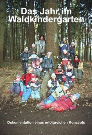 Das Jahr im Waldkindergarten von Siemens,  Martin
