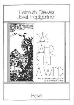 Dås Jåhr is lei a Wind von Drewes,  Hellmuth, Hopfgarten,  Josef