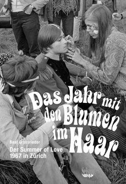 Das Jahr mit den Blumen im Haar von Beat,  Grossrieder