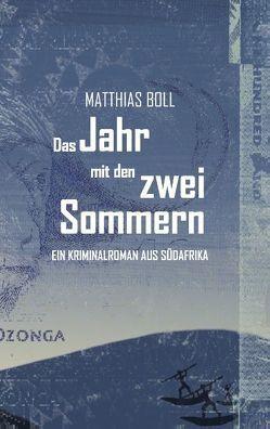 Das Jahr mit den zwei Sommern von Boll,  Matthias