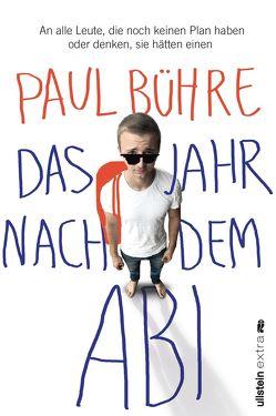 Das Jahr nach dem Abi von Bühre,  Paul David