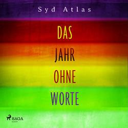 Das Jahr ohne Worte von Atlas,  Syd, Baus,  Hannah, Becker,  Martin Ruben
