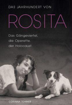 Das Jahrhundert von Rosita von Tonner,  Corinna