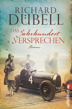 Das Jahrhundertversprechen von Dübell,  Richard