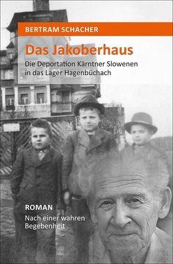 Das Jakoberhaus von Schacher,  Bertram