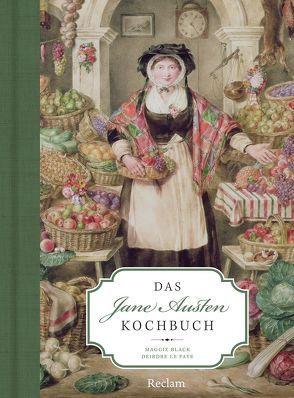 Das Jane Austen Kochbuch von Black,  Maggie, Le Faye,  Deirdre, Walther,  Lutz