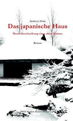 Das japanische Haus von Nohr,  Andreas