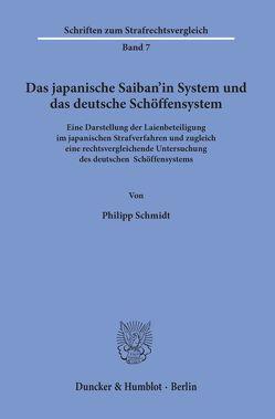 Das japanische Saiban'in System und das deutsche Schöffensystem. von Schmidt,  Philipp