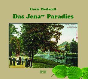 Das Jenaer Paradies von Weilandt,  Doris