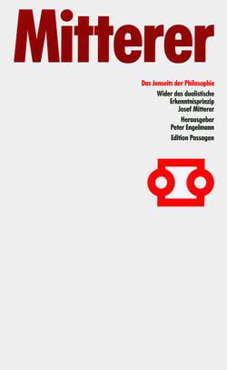 Das Jenseits der Philosophie von Engelmann,  Peter, Mitterer,  Josef