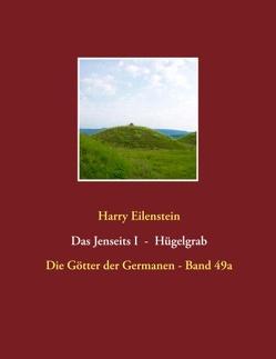 Das Jenseits I – Hügelgrab von Eilenstein,  Harry