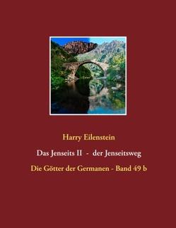 Das Jenseits II – der Jenseitsweg von Eilenstein,  Harry