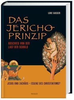 Das Jericho-Prinzi-Prinzip von Gasser,  Luke