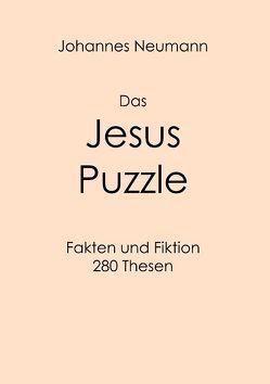 Das Jesus Puzzle von Neumann,  Johannes