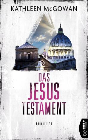 Das Jesus-Testament von Först,  Barbara, McGowan,  Kathleen, Schumacher,  Rainer