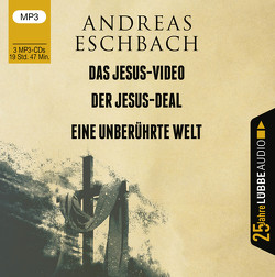 Das Jesus-Video / Der Jesus-Deal / Eine unberührte Welt von Eschbach,  Andreas, Koeberlin,  Matthias, Prochnow,  Jürgen