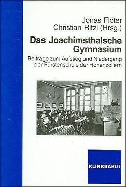 Das Joachimsthalsche Gymnasium von Flöter,  Jonas, Ritzi,  Christian