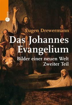 Das Johannes-Evangelium von Drewermann,  Eugen