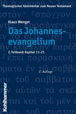 Das Johannesevangelium von Fiedler,  Peter, Schottroff,  Luise, Stegemann,  Ekkehard W., Wengst,  Klaus