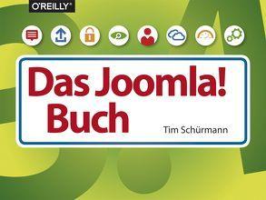 Das Joomla!-Buch von Schürmann,  Tim