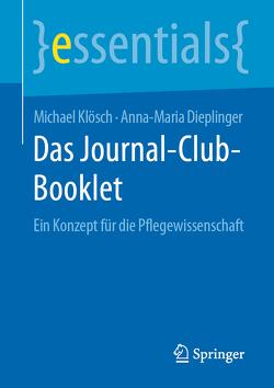 Das Journal-Club-Booklet von Dieplinger,  Anna Maria, Klösch,  Michael
