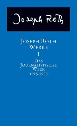 Das journalistische Werk von Roth,  Joseph